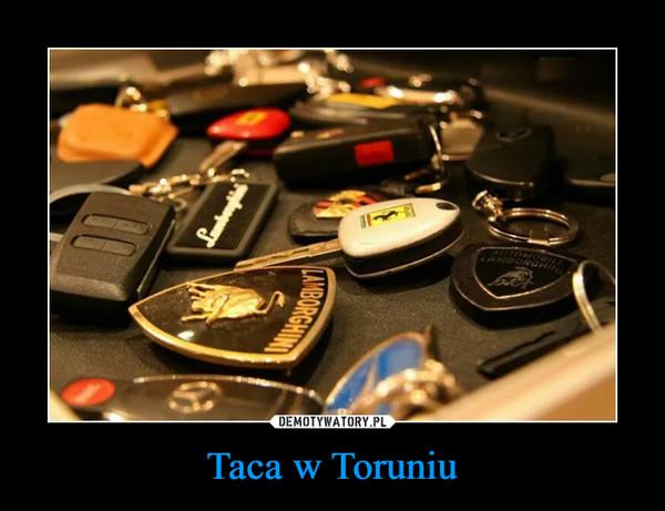 Taca w Toruniu –