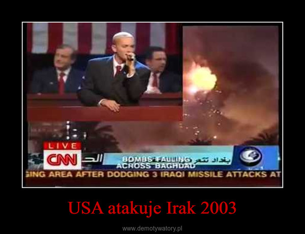 USA atakuje Irak 2003 –