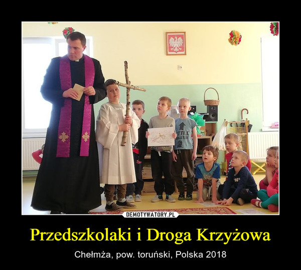 Przedszkolaki i Droga Krzyżowa – Chełmża, pow. toruński, Polska 2018
