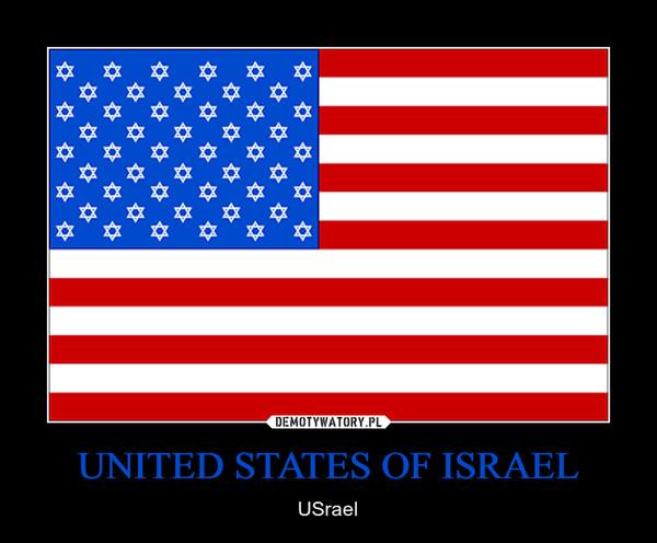 UNITED STATES OF ISRAEL – USrael