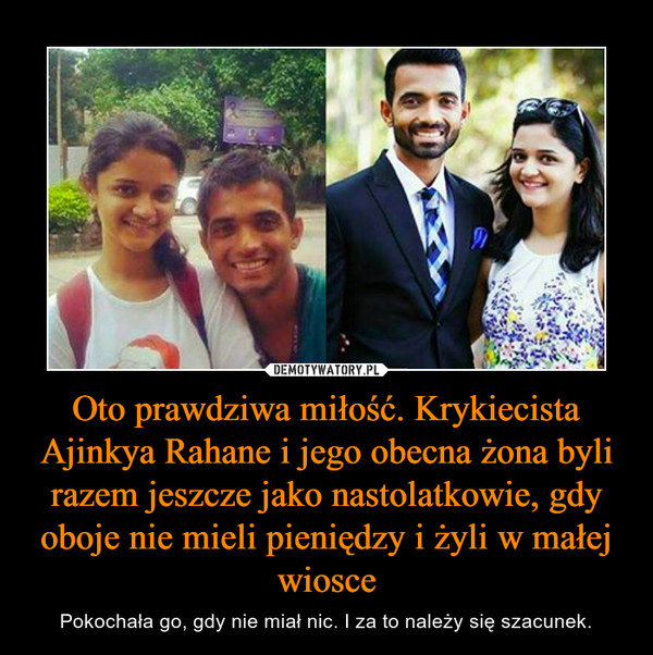 Oto prawdziwa miłość. Krykiecista Ajinkya Rahane i jego obecna żona byli razem jeszcze jako nastolatkowie, gdy oboje nie mieli pieniędzy i żyli w małej wiosce – Pokochała go, gdy nie miał nic. I za to należy się szacunek.