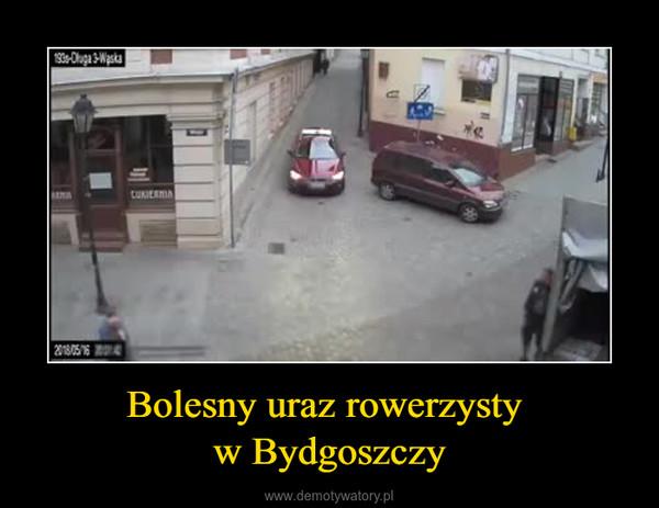 Bolesny uraz rowerzysty w Bydgoszczy –