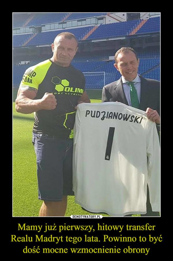 Mamy już pierwszy, hitowy transfer Realu Madryt tego lata. Powinno to być dość mocne wzmocnienie obrony –