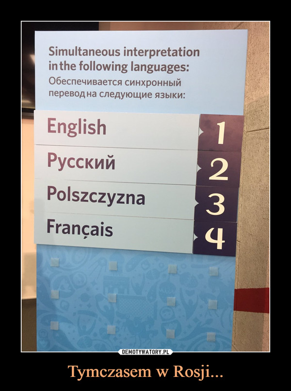 Tymczasem w Rosji... –  English PyccKviii Polszczyzna Francais