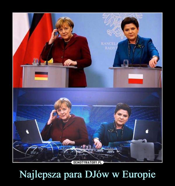 Najlepsza para DJów w Europie –