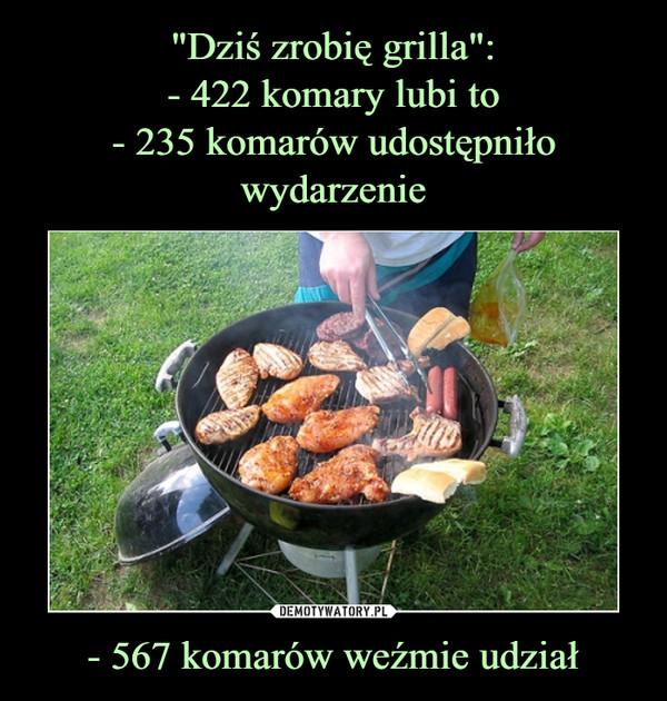 - 567 komarów weźmie udział –