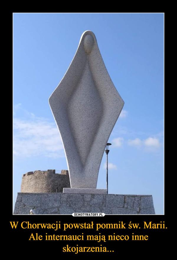 W Chorwacji powstał pomnik św. Marii. Ale internauci mają nieco inne skojarzenia... –