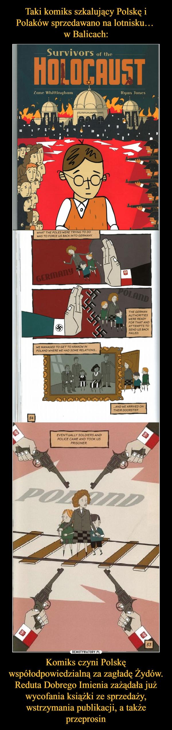 Komiks czyni Polskę współodpowiedzialną za zagładę Żydów. Reduta Dobrego Imienia zażądała już wycofania książki ze sprzedaży, wstrzymania publikacji, a także przeprosin –