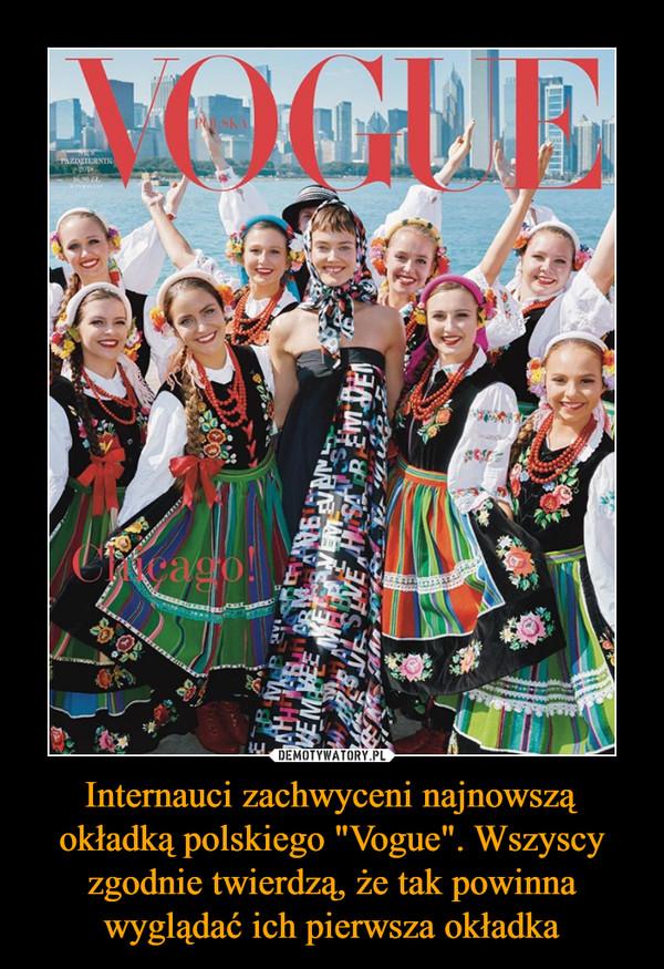 """Internauci zachwyceni najnowszą okładką polskiego """"Vogue"""". Wszyscy zgodnie twierdzą, że tak powinna wyglądać ich pierwsza okładka –"""