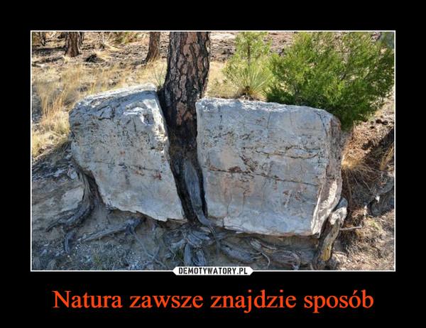 Natura zawsze znajdzie sposób –