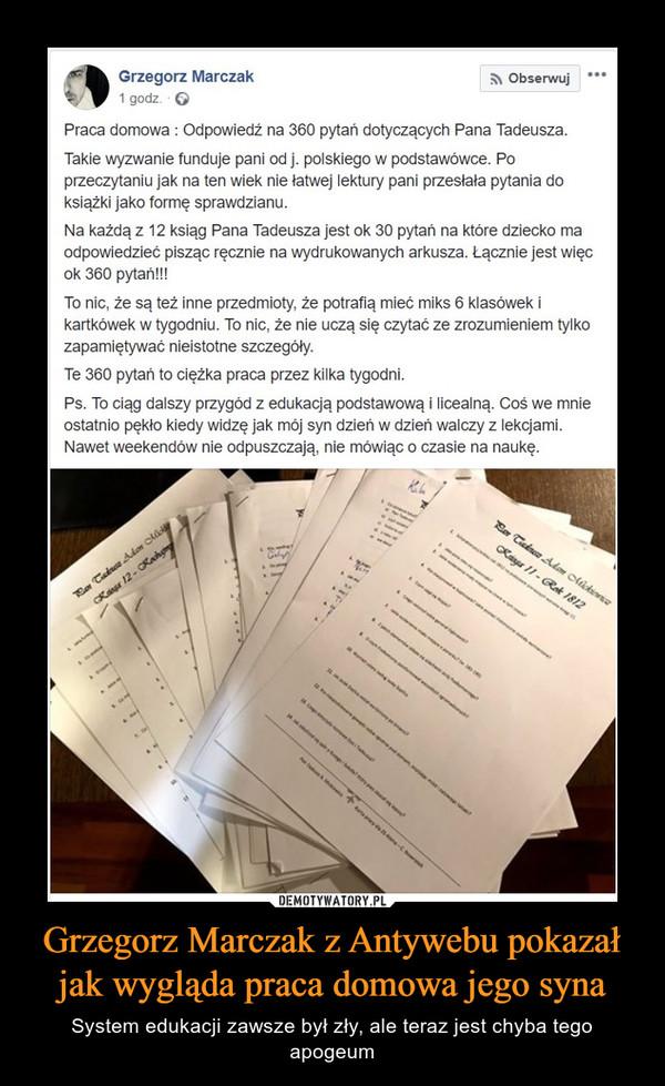 Grzegorz Marczak z Antywebu pokazał jak wygląda praca domowa jego syna – System edukacji zawsze był zły, ale teraz jest chyba tego apogeum