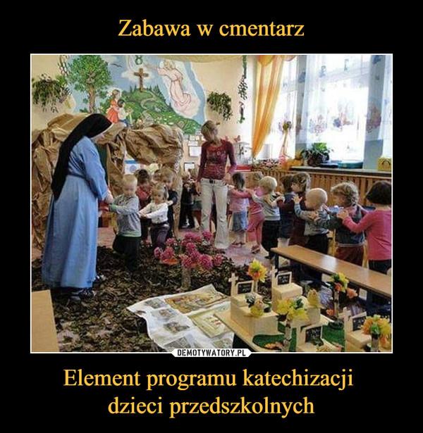 Element programu katechizacji dzieci przedszkolnych –