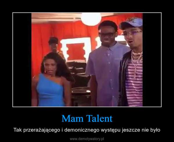 Mam Talent – Tak przerażającego i demonicznego występu jeszcze nie było