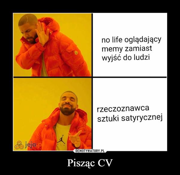 Pisząc CV –