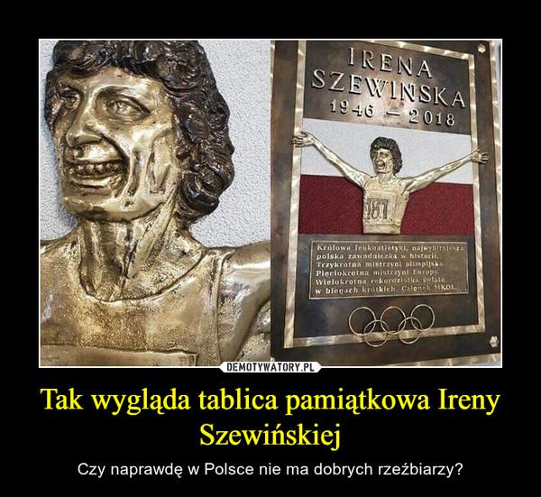 Tak wygląda tablica pamiątkowa Ireny Szewińskiej – Czy naprawdę w Polsce nie ma dobrych rzeźbiarzy?