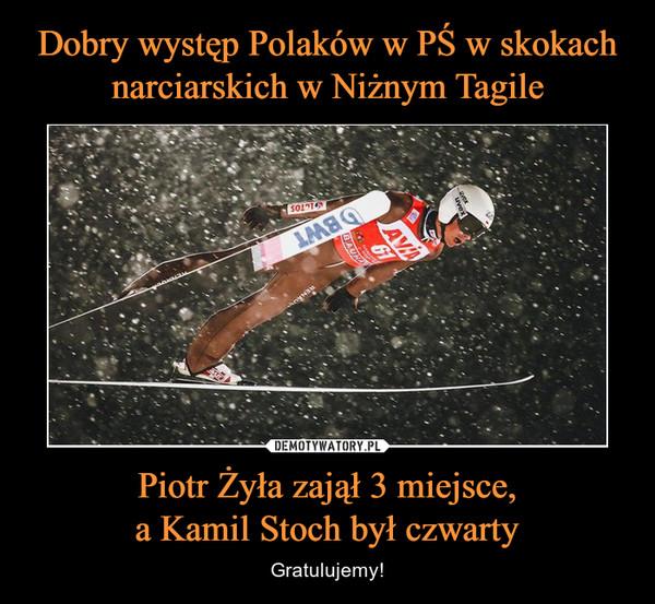 Piotr Żyła zajął 3 miejsce,a Kamil Stoch był czwarty – Gratulujemy!