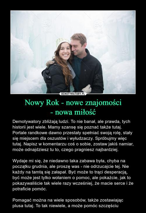 Nowy Rok - nowe znajomości - nowa miłość