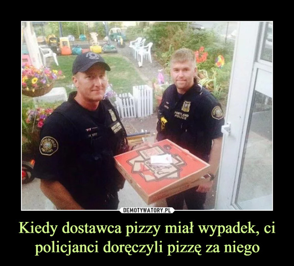 Kiedy dostawca pizzy miał wypadek, ci policjanci doręczyli pizzę za niego –