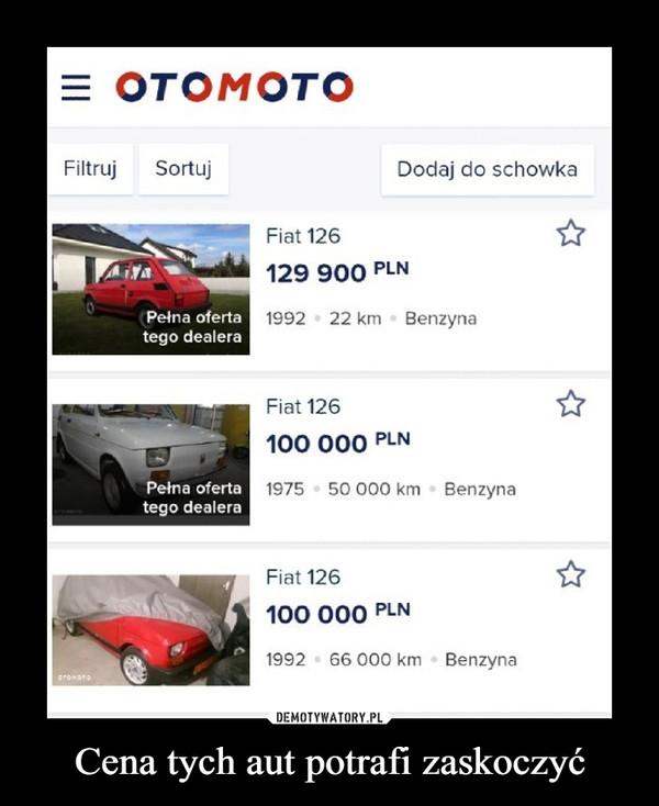 Cena tych aut potrafi zaskoczyć –