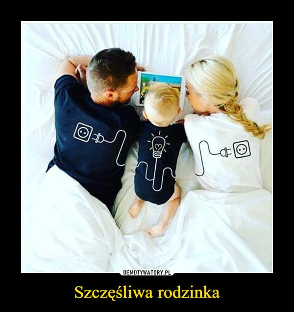 Szczęśliwa rodzinka –