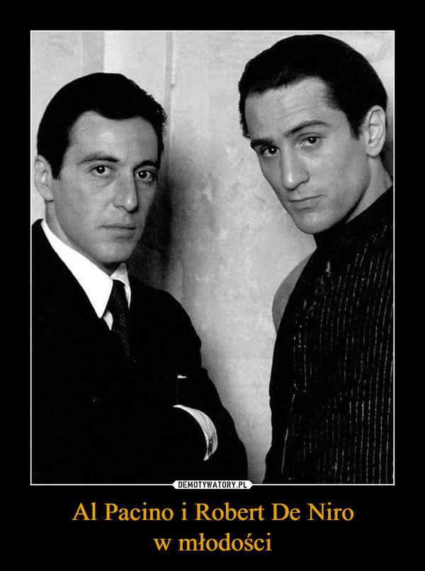 Al Pacino i Robert De Nirow młodości –