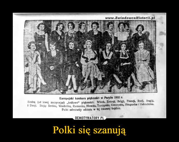 Polki się szanują –