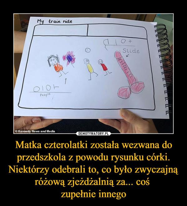 Matka czterolatki została wezwana do przedszkola z powodu rysunku córki. Niektórzy odebrali to, co było zwyczajną różową zjeżdżalnią za... coś zupełnie innego –