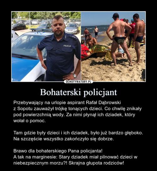 Bohaterski policjant
