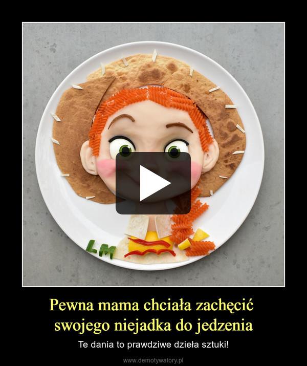 Pewna mama chciała zachęcić swojego niejadka do jedzenia – Te dania to prawdziwe dzieła sztuki!