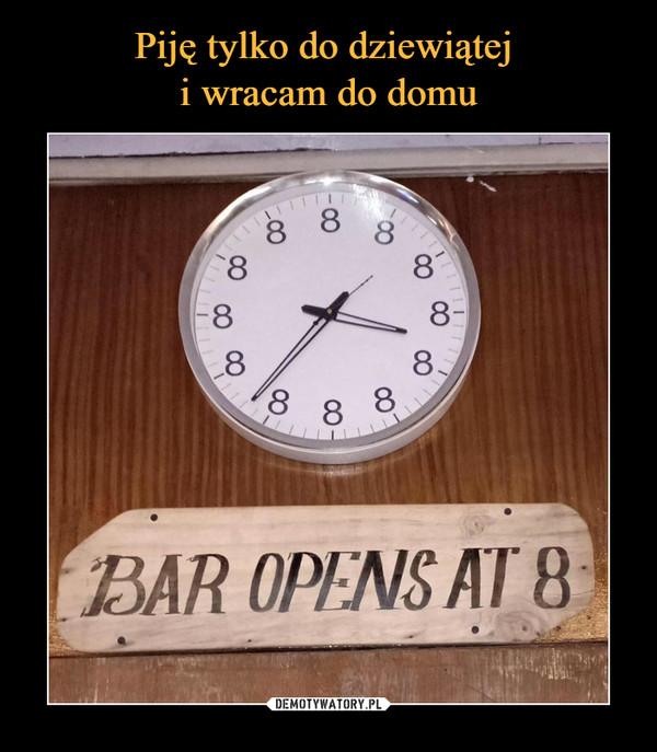 –  BAR OPENS AT 8