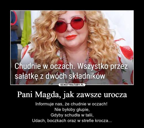 Pani Magda, jak zawsze urocza