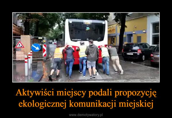 Aktywiści miejscy podali propozycję ekologicznej komunikacji miejskiej –