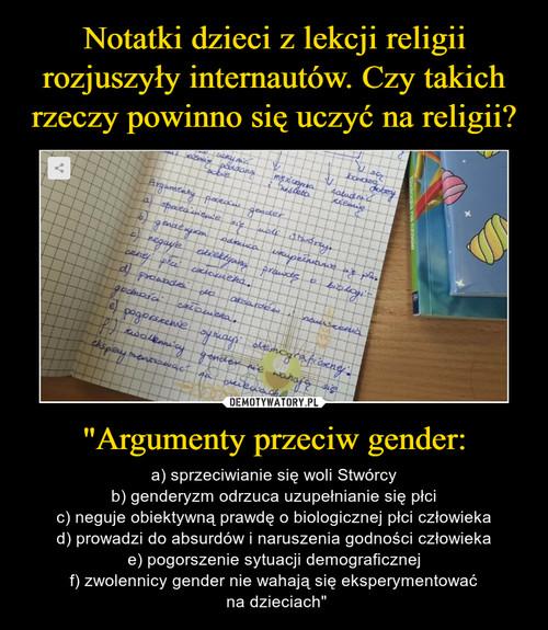 """Notatki dzieci z lekcji religii rozjuszyły internautów. Czy takich rzeczy powinno się uczyć na religii? """"Argumenty przeciw gender:"""