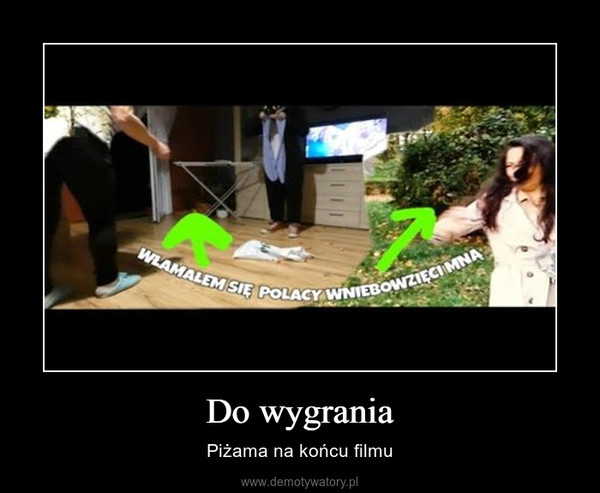 Do wygrania – Piżama na końcu filmu