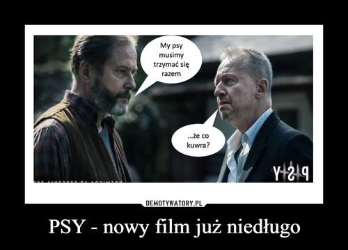 PSY - nowy film już niedługo