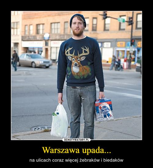 Warszawa upada...