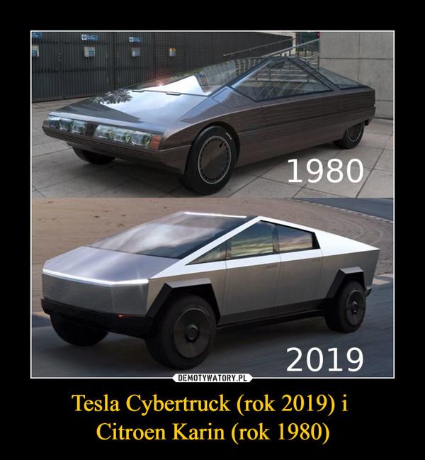 Tesla Cybertruck (rok 2019) i Citroen Karin (rok 1980) –