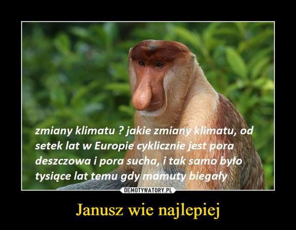 Janusz wie najlepiej –