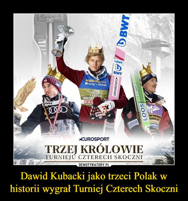 Dawid Kubacki jako trzeci Polak w historii wygrał Turniej Czterech Skoczni –