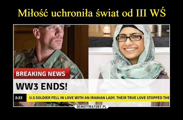 –  BREAKING NEWSww3 ENDS!2:23U.S SOLDIER FELL IN LOVE WITH AN IRANIAN LADY. THEIR TRUE LOVE STOPPED THE