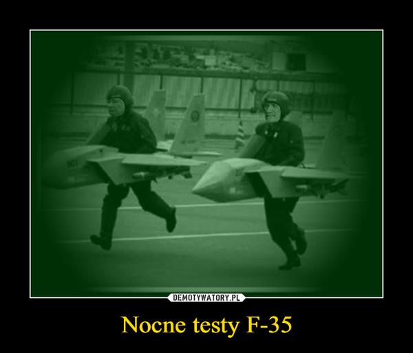 Nocne testy F-35 –