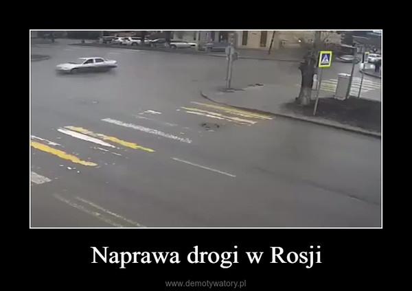 Naprawa drogi w Rosji –