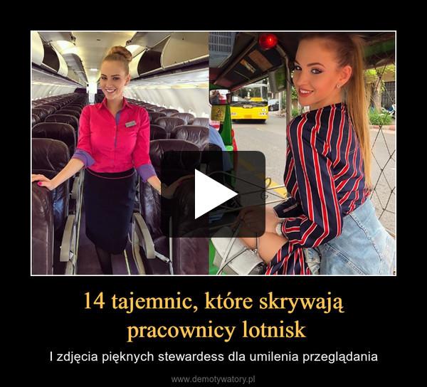 14 tajemnic, które skrywają pracownicy lotnisk – I zdjęcia pięknych stewardess dla umilenia przeglądania