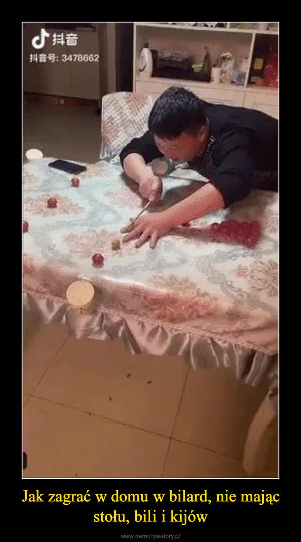 Jak zagrać w domu w bilard, nie mając stołu, bili i kijów –