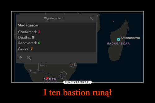 I ten bastion runął