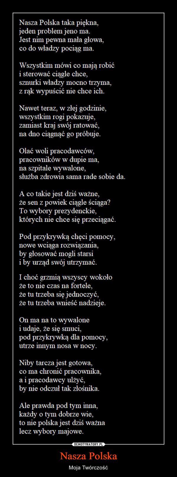 Nasza Polska – Moja Twórczość