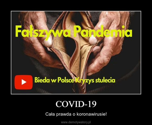 COVID-19 – Cała prawda o koronawirusie!