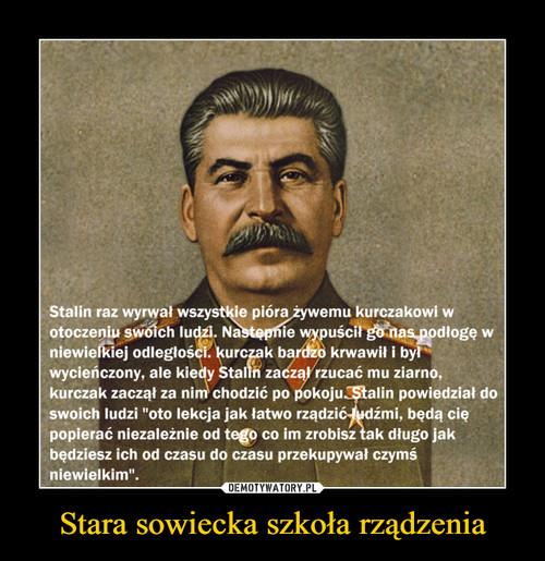 Stara sowiecka szkoła rządzenia