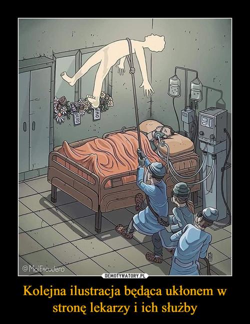 Kolejna ilustracja będąca ukłonem w stronę lekarzy i ich służby