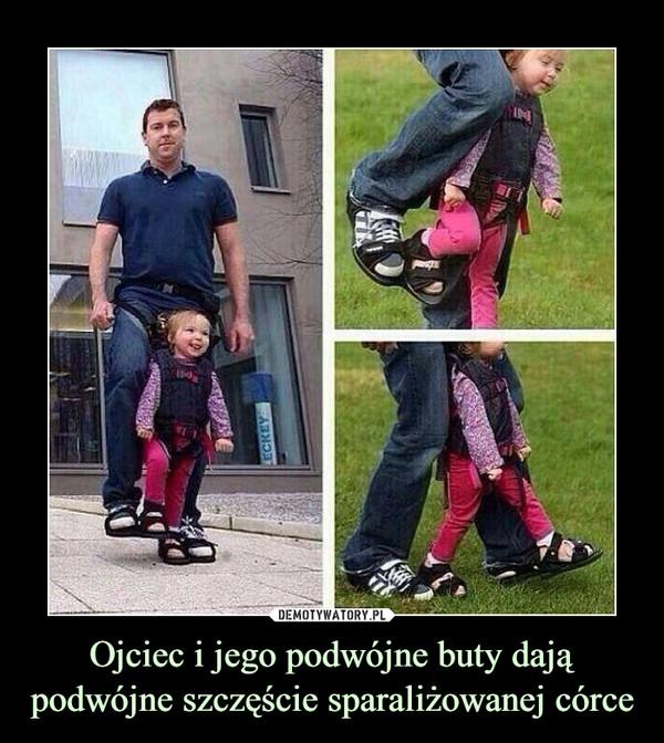 Ojciec i jego podwójne buty dają podwójne szczęście sparaliżowanej córce –